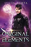 Original Elements: A Space Fantasy (Planet Origins Book 2)