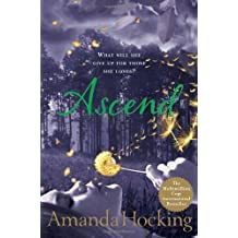 Ascend: What Will She Give Up For Those She Loves? by Amanda Hocking (2012-04-26)