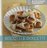 Scarica Libro Il Cucchiaio d Argento Biscotti e dolcetti (PDF,EPUB,MOBI) Online Italiano Gratis