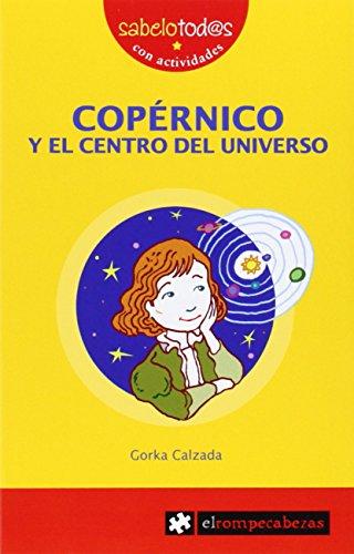 COPÉRNICO y el centro del Universo (Sabelotod@s)