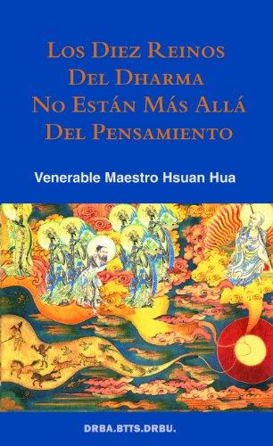 Los Diez Reinos del Dharma No Estan Mas Alla del Pensamiento