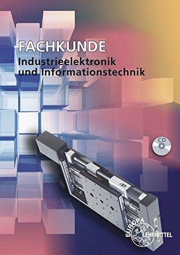 Fachkunde Industrieelektronik und Informationstechnik: Geräte- und Systemtechnik