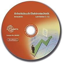 Arbeitsbuch Elektrotechnik LF5-13 interaktiv - Einzellizenz, CD (interaktive Lernsituationen, einblendbare Musterlösunge
