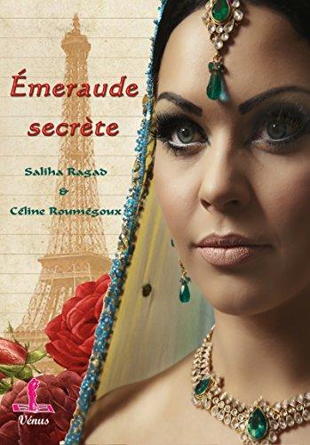 Emeraude secrète: Romance rose (Vénus) par [Ragad, Saliha, Roumégoux, Céline]