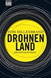 Buchinformationen und Rezensionen zu Drohnenland: Kriminalroman von Tom Hillenbrand