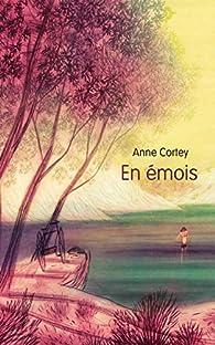En émois par Anne Cortey