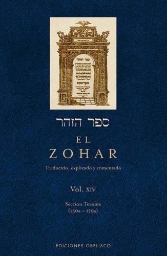 El Zohar (Vol. 14): Sección Terumá (150a - 179a) (CÁBALA Y JUDAISMO) por RABÍ SHIMÓN BAR IOJAI