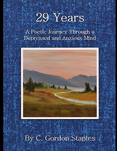 29-years-a-poetic-journey-through-a-depressed-and-anxious-mind