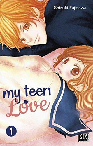 My Teen love T01 par Shizuki Fujisawa