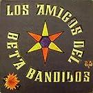 Los Amigos Del Beta Bandidos [12
