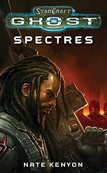 StarCraft: Ghost--Spectres (English Edition) von [Kenyon, Nate]