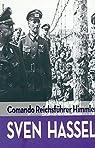 Comando Reichsfuhrer Himmler par Hassel