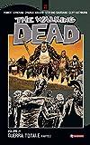 The Walking Dead vol. 21 - Guerra totale (Parte 2) (Italian Edition)