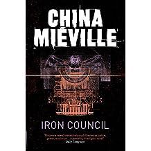 Iron Council (New Crobuzon 3)