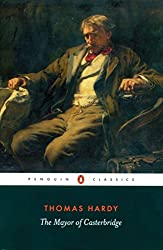 The Mayor of Casterbridge (Penguin Classics)