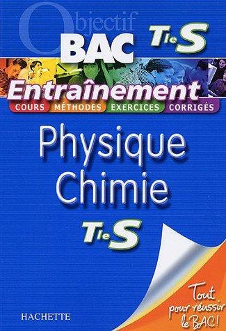 Physique Chimie Tle S by Michel Barde (2006-07-03) par Michel Barde;Nathalie Barde;Daniel Caillet;Jacqueline Faye;Philippe Faye