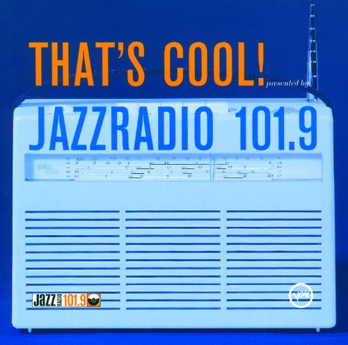 That's Cool - Jazzradio-Compil...