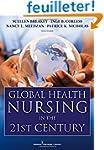 Global Health Nursing in the 21st Cen...