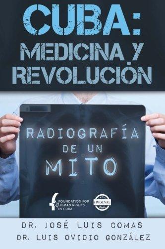 Cuba: Medicina y Revolución: Radiografía de un mito