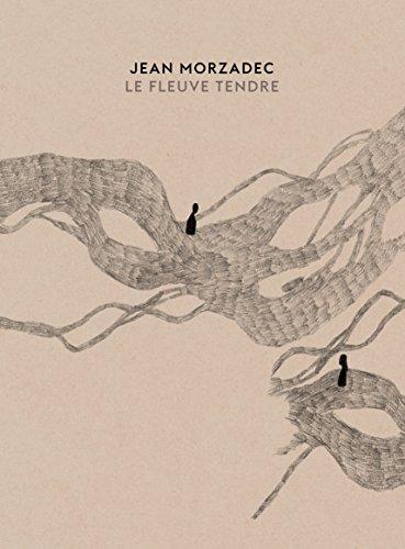 Le fleuve tendre (1CD audio)