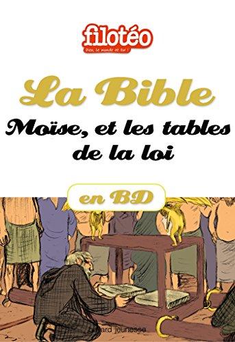 La Bible en BD, Mose et les tables de la loi (Filoto)