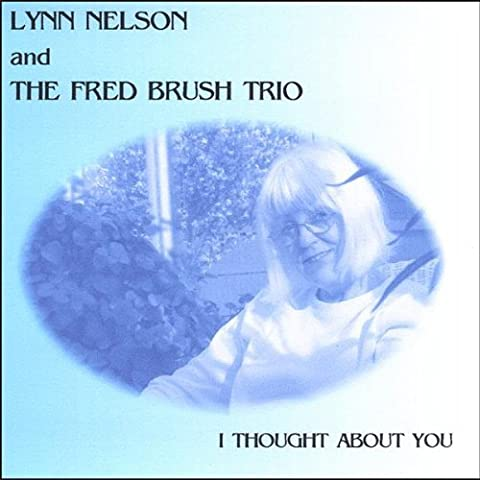 I Thought About You by Nelson/Brush (2002-08-02)