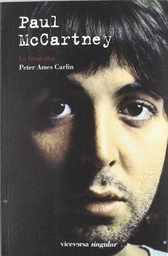 Paul McCartney: La biografía (Viceversa singular)