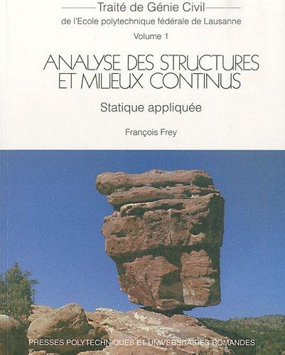 Analyse des structures et milieux continus - Statique Appliquée - Volume 1