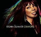 Songtexte von Donna Summer - Crayons
