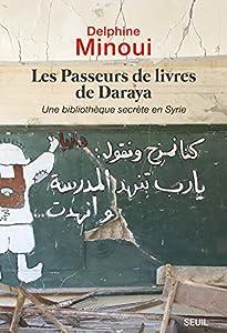 """Afficher """"Les passeurs de livres de Daraya"""""""