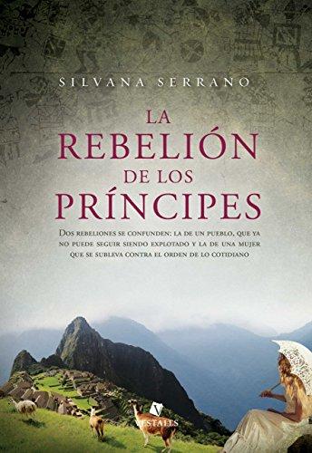 La rebelión de los príncipes por Silvana Serrano
