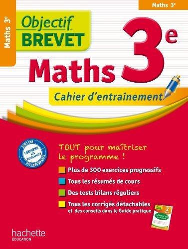 Objectif brevet : Maths 3e, cahier d'entrainement de Philippe Rousseau (6 février 2013) Broché