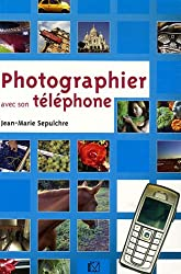 Photographier avec son téléphone