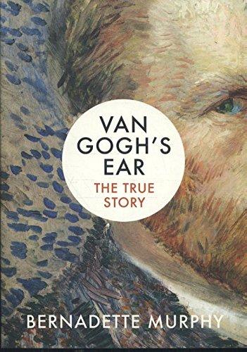 van-goghs-ear-the-true-story