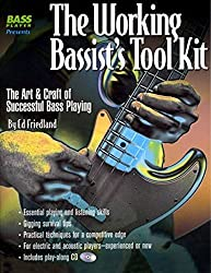 The Working Bassist's Tool Kit: The Art & Craft of Successful Bass Playing by Ed Friedland (2000-10-24)