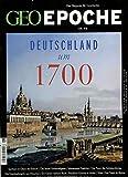 GEO Epoche 98/2019 'Deutschland um 1700'