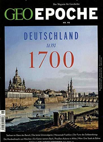 """GEO Epoche 98/2019 """"Deutschland um 1700"""""""