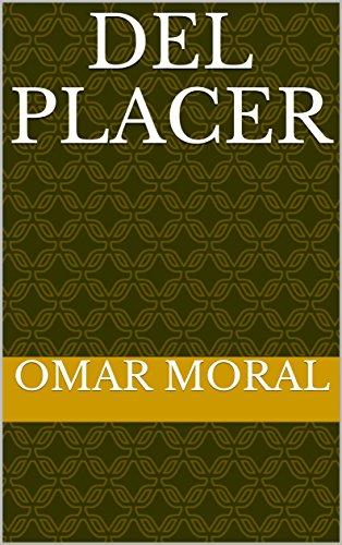 Del placer por Omar Moral
