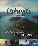 Ushuaïa : Les plus belles expéditions
