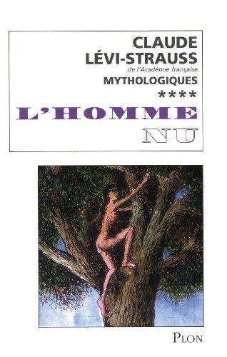 L'HOMME NU T04 par CLAUDE LEVI-STRAUSS