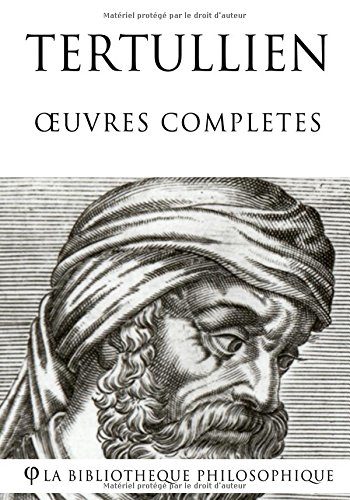 Tertullien - Oeuvres compltes
