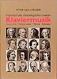 Klaviermusik: Geschichte, Komponisten, Werke, Literatur - Peter Hollfelder
