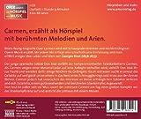 Carmen: Oper erz�hlt als H�rspiel mit Musik (Oper erz�hlt als H�rspiel. / Bekannte Opern verst�ndlich erz�hlt mit viel Musik.)