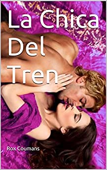 La Chica Del Tren (Spanish Edition)