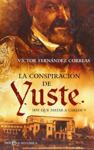 La Conspiracion de Yuste Cover Image