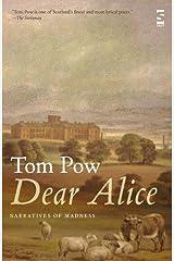 Dear Alice: Narratives of Madness (Salt Modern Poets) Hardcover