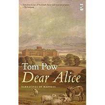 Dear Alice: Narratives of Madness (Salt Modern Poets)