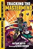 Tracking the Mastermind: Unofficial Graphic Novel #2 for Fortniters (Storm Shield) (English Edition)