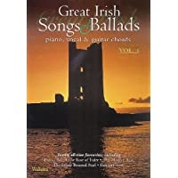 Great Irish Songs & Ballads: Piano, Vocal & Guitar Chords: 1