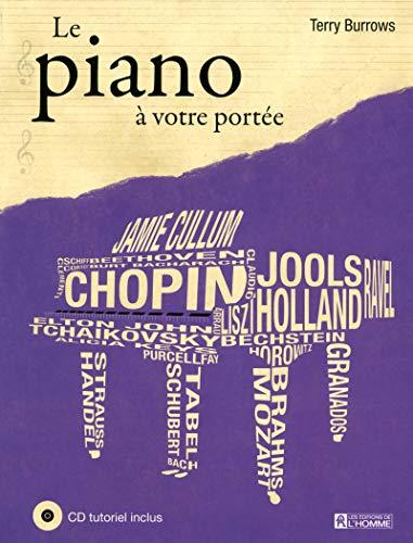 Le piano à votre portée NE + CD tutoriel inclus par Terry Burrows